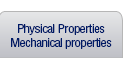 Physical Properties Mechanical properties