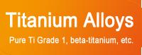 Click to see list of titanium alloys (pure titanium, beta titanium) anium alloys (pure titanium, beta titanium)